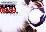 supertrash film