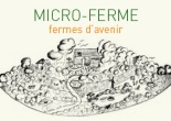 micro ferme et fermes d'avenir - Bourdaisière et Bec Hellouin - saint marthien